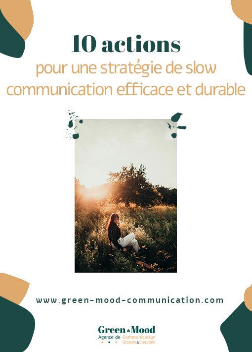 10 actions pour une stratégie de slow communication efficace et durable